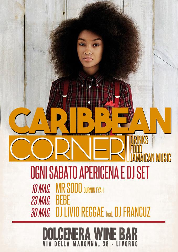 |||CARIBBEAN CORNER||| @ DOLCENERA WINE BAR