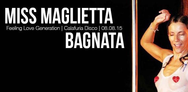 |Miss Maglietta Bagnata 2015|@ Calafuria