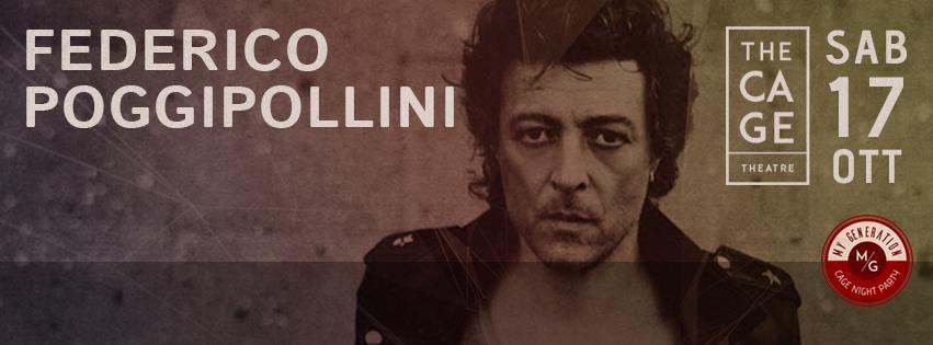 FEDERICO POGGIPOLLINI ||17OTT15 || THE CAGE THEATRE