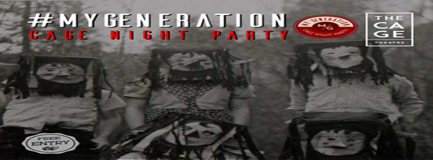 My Generation – Cage Night Party