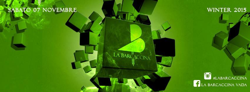 SABATO 7 NOVEMBRE – #WINTER 2015 – LA BARCACCINA