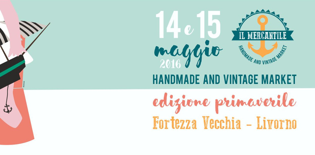 Il Mercantile – Handmade & Vintage Market a #Livorno